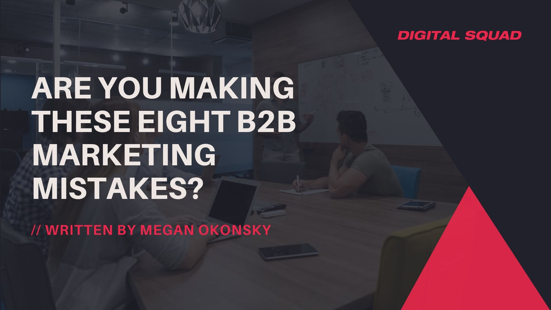eight b2b marketing mistakes
