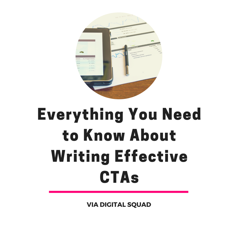 Everything You Need to Know About Writing Effective CTAs | Digital Squad, CRO Agency