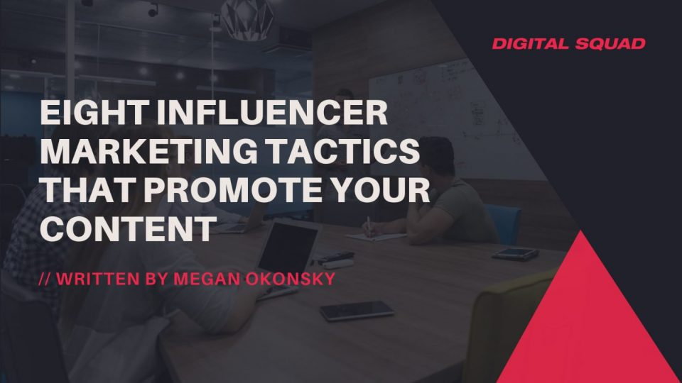 influencer marketing that promote your content