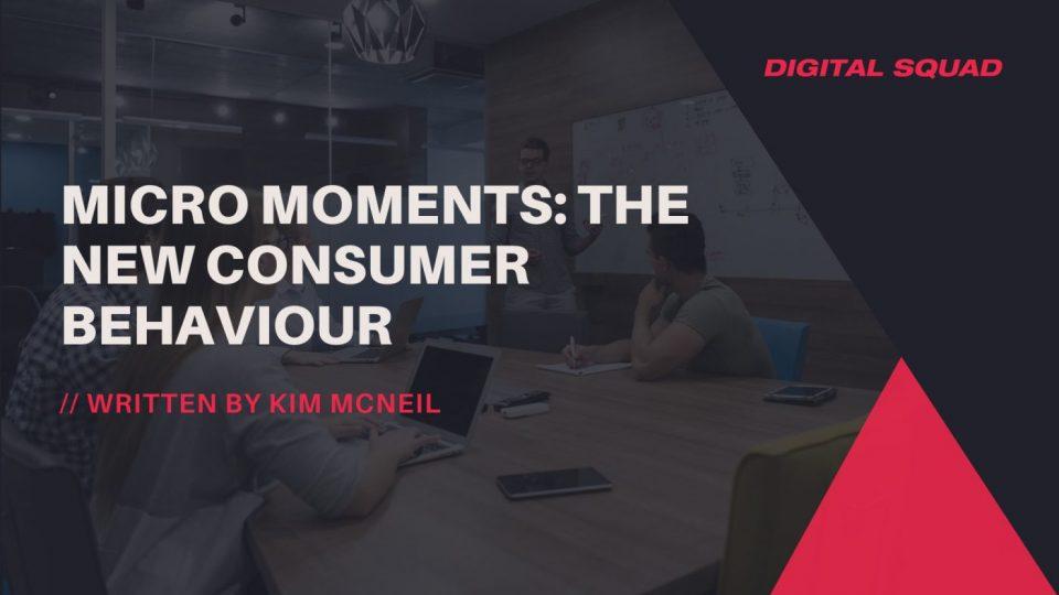 micro moments consumer behaviour